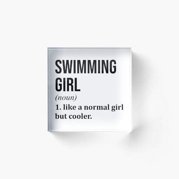 Swimming Girl Funny Quote Acrylic Block