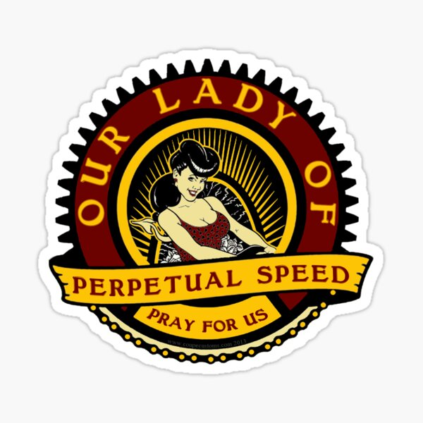 Our Lady Of Speed Sticker