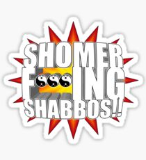 Shomer Effing Shabbos!! 2.0 Sticker