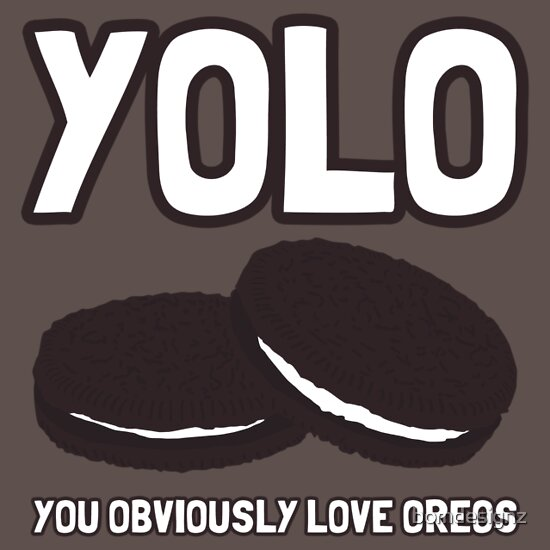 TShirtGifter presents: YOLO - You obviously love oreos