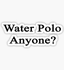 Water Polo Anyone? Sticker