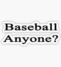 Baseball Anyone? Sticker