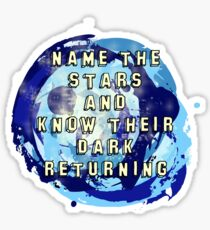 Name the Stars and Know their Dark Returning Sticker