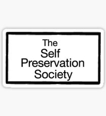 The Self Preservation Society Sticker