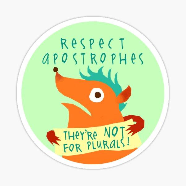 Respect Apostrophes Sticker