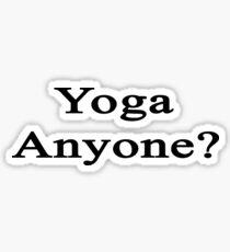 Yoga Anyone? Sticker