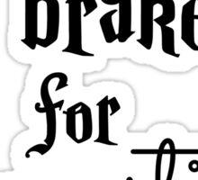 Brake for Broomsticks - Harry Potter Quidditch Sticker
