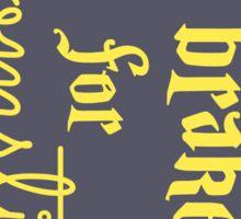 Brake for Broomsticks - Harry Potter Quidditch Hufflepuff Sticker