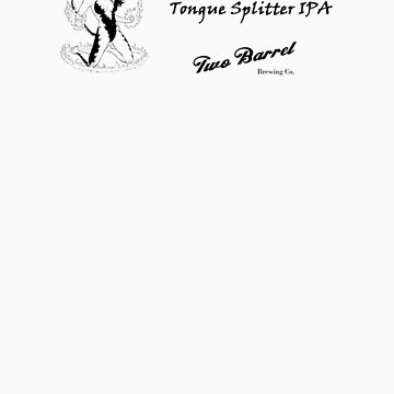 Tongue Splitter IPA by twobarrelbrew