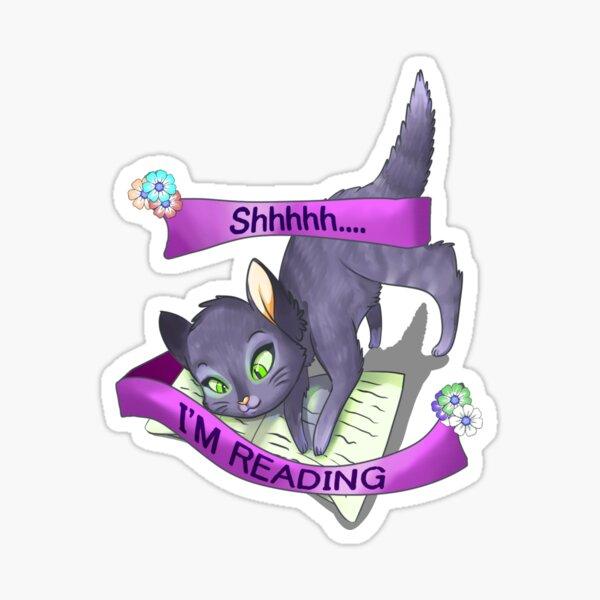 Shhhhh....I'm Reading Sticker