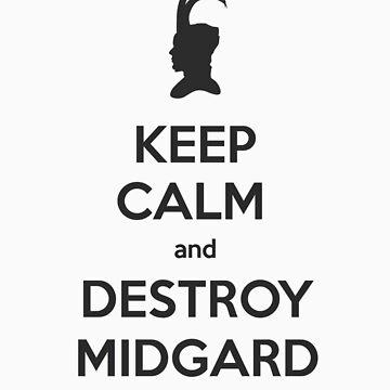 Keep Calm and Destroy Midgard (Helm) by starlitfury
