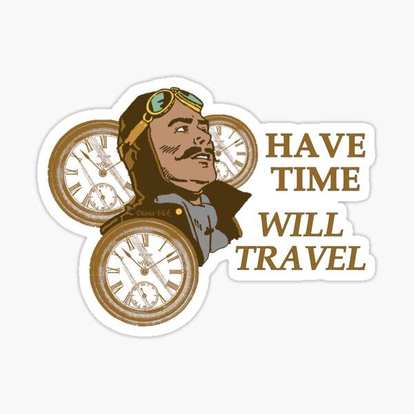Time Travelers' Motto Sticker Sticker