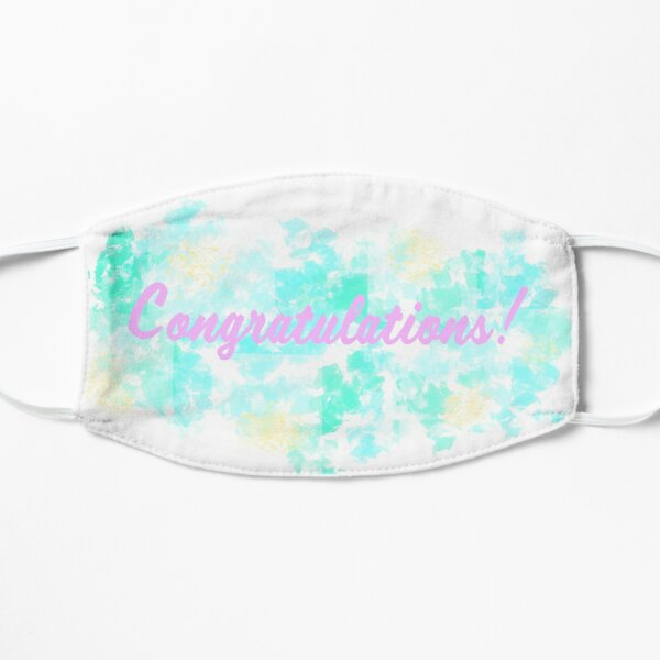 Congratulations! Flat Mask