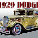 1929 Dodge Hotrod by K and K Hawley