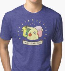 Crazy Bird Man Tri-blend T-Shirt