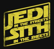 Jedi In The Streets Sith In The Sheets - Classic