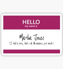 Martha Jones Name Tag Sticker