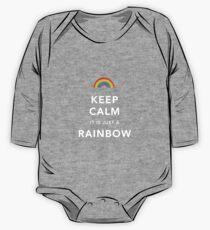Keep Calm Is Just a Rainbow One Piece - Long Sleeve