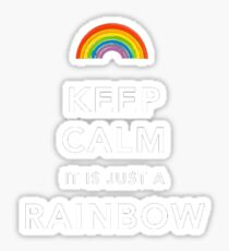 Keep Calm Is Just a Rainbow Sticker