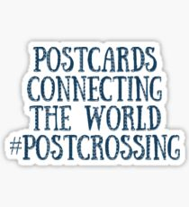 Postcards Connecting The World #Postcrossing Stickers Sticker