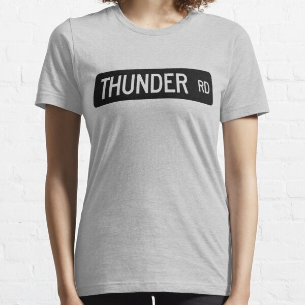 Thunder Road street sign Essential T-Shirt