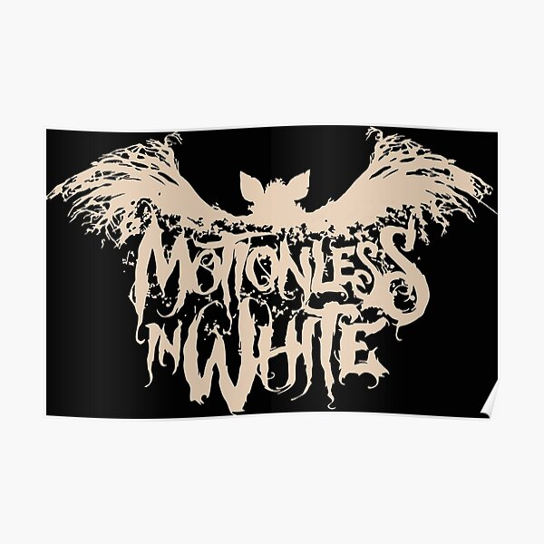 Motionless in White Poster
