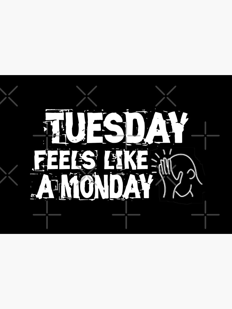 Tuesday feels like a Monday Design by Mbranco