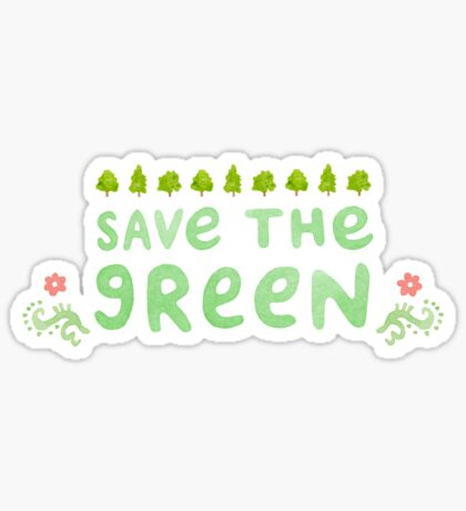 Save the Green Sticker