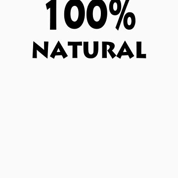 100% NATURAL by halftone
