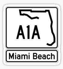 A1A - Miami Beach  Sticker