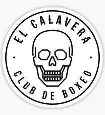 El Calavera Club de Boxeo - Sticker Sticker