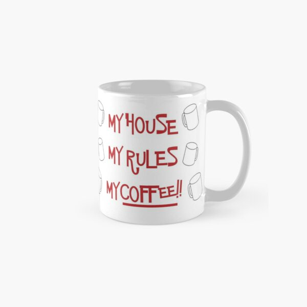 Knives Out: My House My Rules My Coffee Classic Mug