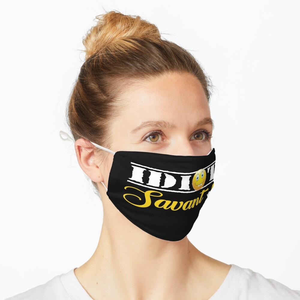 Idiot Savant Design Mask