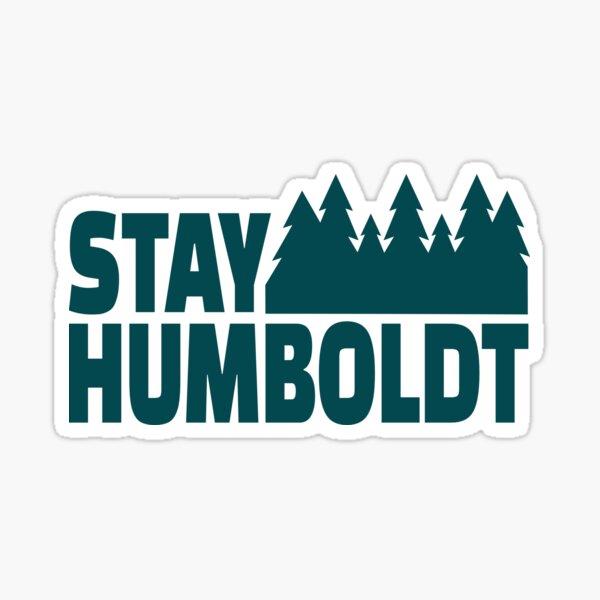 Stay Humboldt Sticker