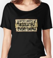 Absolutely Everything Sign Women's Relaxed Fit T-Shirt