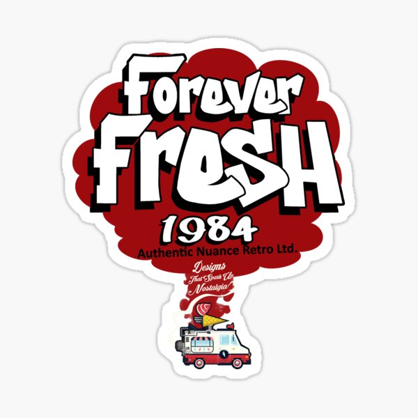 FOREVER FRESH 1984 COLLECTION  Sticker