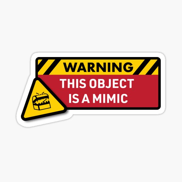 Warning: This Object is a Mimic (DnD) Sticker