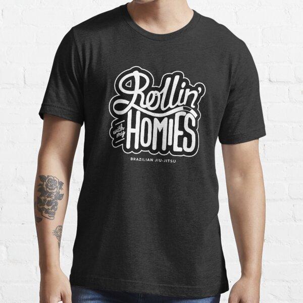 Brazilian jiu-jitsu (BJJ) Rollin' With My Homies Essential T-Shirt