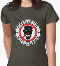 Do Not Feed The Zombies Women's Fitted T-Shirt