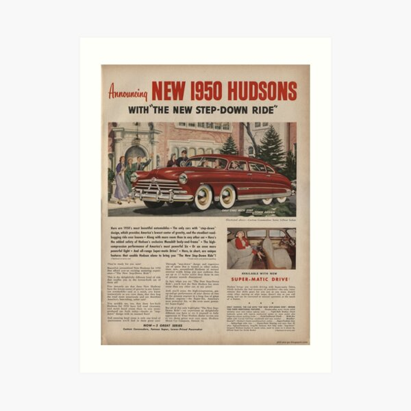 Vintage ad for the 1950 Hudson Eight. Art Print