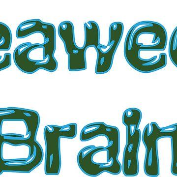 Seaweed Brain by Galit
