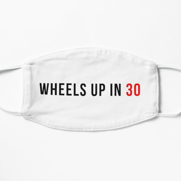 Wheels Up In 30 Sticker & T-Shirt - Gift For TV Lover Mask
