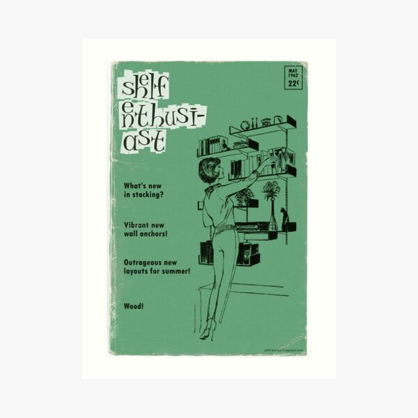 "Cover of 1960s DIY magazine ""Shelf Enthusiast"". Art Print"