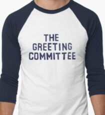 The Greeting Committee Men's Baseball ¾ T-Shirt