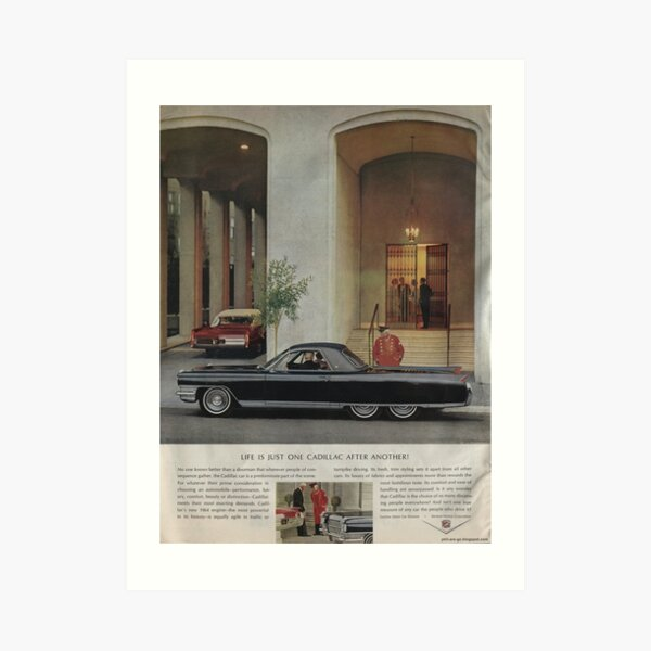 Vintage ad for the 1964 Cadillac. Art Print