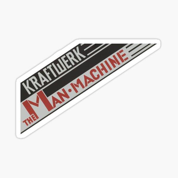 The Man Machine Sticker