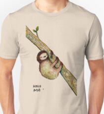 Hold Me Unisex T-Shirt
