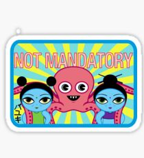 "Fruity Oaty Bar! ""NOT MANDATORY 2"" Shirt (Firefly/Serenity) Sticker"