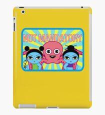 "Fruity Oaty Bar! ""NOT MANDATORY 2"" Shirt (Firefly/Serenity) iPad Case/Skin"