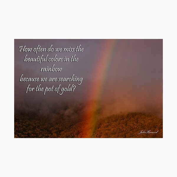 Rainbow or Pot of Gold? Photographic Print